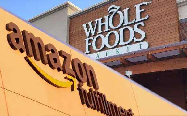 亚马逊收购Whole Foods 加码对抗沃尔玛